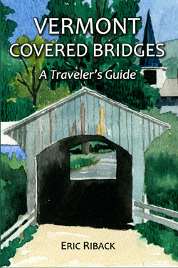 Vermont Covered Bridges: A Traveler's Guide book cover